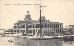 EGYPTE   PORT SAID   SOUVENIR - BUREAUX DE LA COMPAGNIE DU CANAL - Port Said