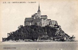 CPA MONT SAINT MICHEL - LA MERVEILLE - Le Mont Saint Michel