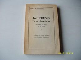 Tom POUSSY Va En Amérique 1961 Dédicacé - Poetry