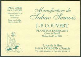 TABAC Belgique - Carte De Visite TABAC SEMOIS JP COUVERT Planteur Fabricant  Rue De La Hate à CORBION Sur Semois - 12445 - Visiting Cards