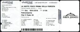 TEATRO AMBRA JOVINELLI 2018 - TICKET SPETTACOLO - PIERFRANCESCO FAVINO - LA NOTTE POCO PRIMA DELLA FORESTA - Tickets D'entrée