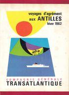 """Dépliant Touristique.  Cie Générale Transatlantique.  Croisières Aux Antilles.  Paquebots """"Flandre"""" Et """"Antilles"""". - Dépliants Touristiques"""