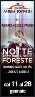 ITALIA - SEGNALIBRO / BOOKMARK - TEATRO AMBRA JOVINELLI - LA NOTTE PRIMA DELLE FORESTE - PIERFRANCESCO FAVINO - Marque-Pages