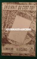 ON DIRAIT QUE C'EST TOI - REPERTOIRE D'YVETTE GUILBERT - E. LEMERCIER - V. LECLERC - Partitions Musicales Anciennes