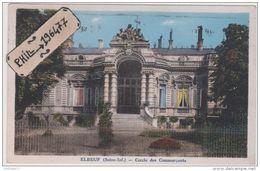 76 Elbeuf - Cpa / Cercle Des Commerçants. - Elbeuf