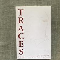 TRACES TRAVAUX DU CENTRE D.ETUDES GEORGES SIMENON UNIVERSITE DE LIEGE Nº 8, 11, 13, 15, 17 Et 18 - Books, Magazines, Comics