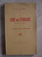 LI CANT DOU TERRAIRE  LES CHANTS DU TERROIR   CHARLOUN RIEU - Provence - Alpes-du-Sud
