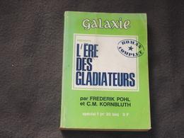 Roman Galaxie  N° 20 L'ére Des Gladiateurs De F.Pohl - Opta