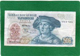 Billet. Belgique/Belgie. 500 Francs. Bernard Van Orley Voir Scannes  Recto Verso  Etat  Correct - [ 6] Trésorerie