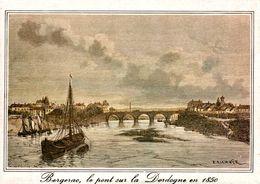 CP Bergerac Le Pont Sur La Dordogne En 1850 - E. Richner - Paintings
