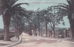 83 / HYERES /  / EDIT DAMES DE FRANCE 25 / AVENUE DE LA GARE - Hyeres
