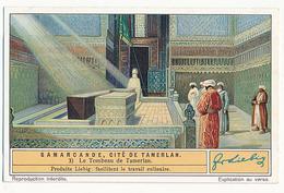 CHROMO LIEBIG - SAMARCANDE CITE DE TAMERLAN - N° 3 - LE TOMBEAU DE TAMERLAN - Liebig