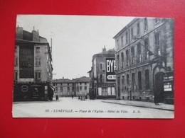 CPA 54 LUNEVILLE PLACE DE L'EGLISE HOTEL DE VILLE - Luneville