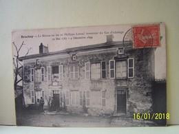 BRACHAY (HAUTE MARNE) LA MAISON OU EST NE PHILIPPE LEBON, INVENTEUR DU GAZ D'ECLAIRAGE. 29 MAI 1767 - 4 DECEMBRE 1804. - Autres Communes