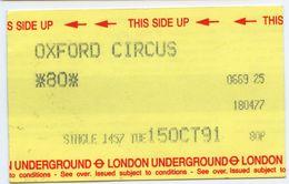 LONDON UNDERGROUND - SINGLE TICKET : OXFORD CIRCUS, 1991 - Subway