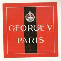 75 PARIS ETIQUETTE PUBLICITE HOTEL GEORGE V LOT DE 2 ETIQUETTES - Collections
