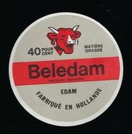 """Ancienne Etiquette Fromage  Beledam """"LaVache Qui Rit"""" Edam Fabriqué En Hollande - Cheese"""