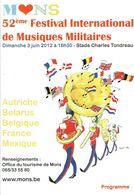 Mons- Ancien Programme Du Festival De Musiques Militaires Et Du Doudou (2012) - Programma's