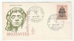 1971 ITALY FDC BRAMANTE , S PIETRO DI MONTORIO CHURCH  Architecture Stamps Cover Religion - Churches & Cathedrals