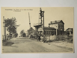 Grand-Reng La Gare Et La Route De Mons (Station) - Erquelinnes