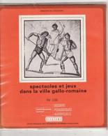 Jeux Dans La Ville Gallo Romaine Gladiateur DOSSIER PEDA Diapositives 16 Diapo + Livret (TTB Etat) - Dias