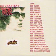 ILS CHANTENT BOB DYLAN - CD - MAGIC RECORDS - CHER - BYRDS - Joe COCKER - Nina SIMONE - HOLLIES - TURTLES - Rod STEWART - Compilations