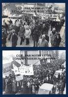 54. Longwy. Lot De 6 Cartes. CGT: Par Notre Lutte Longwy Sidérurgie Vivra.1984-1987 - Longwy