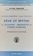 REVE ET MYTHE Dr K Abraham Psychanalyse Tome1 380 P 400 Gr) Bib 59) - Psychology/Philosophy