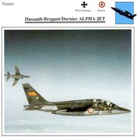 Dassault-Breguet/Dornier Alpha Jet  -  Avion D'Entrainement   -  Fiche Technique - 1946-....: Moderne