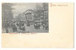 Cpa: 75 PARIS - PARIS INSTANTANE - Boulevard Saint Martin (Précurseur, Rare) - France