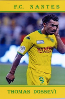 CARTE DE JOUER DU FC. NANTES .  THOMAS DOSSEVI   SAISON A NANTES 2007 A 2010 # REFERENCE . JN.FC. 168 - Soccer