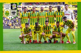 CARTE D'EQUIPE DE    .  FC.NANTES   *44* FRANCE  MATCH DE CHAMPIONNAT LE 17-12-2017 Contre ANGERS   #  CE.027 - Soccer