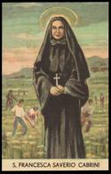 """Santa Francesca Saverio Cabrini / Patrona Dei Migranti (sepolta Alla Mother Cabrini High School A N.Y.) - """"Riproduzione"""" - Santini"""