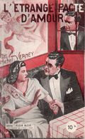 L'étrange Pacte D'amour Par Michel Verney - Fleur Bleue (1ère Série ) N°39 - Livres, BD, Revues