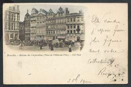 +++ CPA - BRUSSELS  BRUXELLES - Maison Des Corporations - Place De L'Hôtel De Ville - Couleur 1900  // - Places, Squares