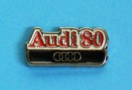 1 PIN'S  //   ** LOGO ** AUDI 80 ** - Audi