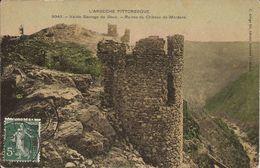 VALLEE SAUVAGE Du DOUBS (Ardèche) - RUINES Du CHÂTEAU De MORDANE - Voyagée Le 15 Mars 1908 - Other Municipalities