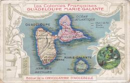 """Carton Format Cpa - Contour Géographique - Les Colonies Françaises """"Guadeloupe Maire-Galante"""" Chocolaterie Aiguebelle - Cartes Géographiques"""