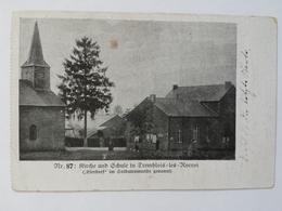 AK Tremblois Les Rocroi Kirche Und Schule Feldpost 1915 Stempel 14./I-R 177 L'Eglise Et L'Ecole Eierdorf - Guerre 1914-18