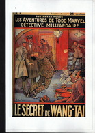 Le Secret De Wang-Tai - Gustave Le Rouge - Réédition Privée - 1/50 - OPIUM - Drogue - Autres