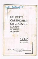 TOURNAI  Le Petit Calandrier Liturgique - Doornik