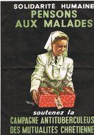 PENSONS AUX MALADES Contre La Tuberculose - Publicité