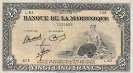Billet De 25 Francs De La Martinique Pas De Trou Des Plis RRR - Billets