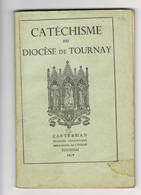 TOURNAI Catechisme Diocese De Tournay - Godsdienst & Esoterisme