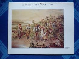 CALENDRIER - Almanach Des P.T.T. 1985 - Gravure Ancienne- Vendanges Dans Le Bordelais - Dpt 66 - Big : 1981-90