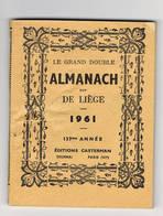 ALMANACH 1961 De Liege - Livres, BD, Revues