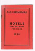 Hotels Restaurants Pensions 1958 Grand Duche Du Luxembourg - Dépliants Touristiques