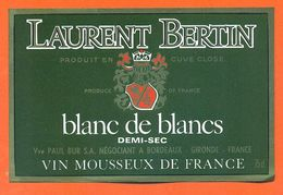 étiquette Vin Mousseux Laurent Bertin Blanc De Blancs Par Veuve Paul Bur à Bordeaux - 75 Cl - Etiquettes