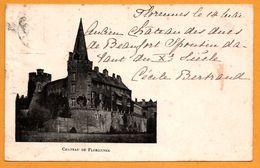 Château De Florennes - Imp. HAVAUX - Photo J. RIBOUX - 1900 - Oblit. CHARLY - Florennes