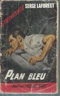 """FLEUVE NOIR ESPIONNAGE  - N° 210  """" PLAN BLEU """" - SERGE LAFOREST  - - Fleuve Noir"""